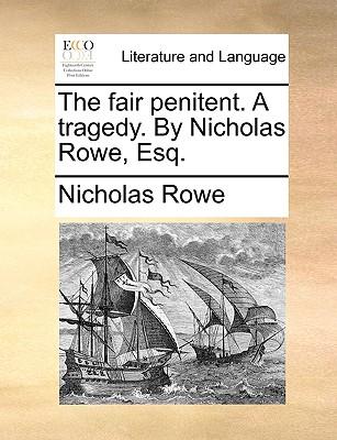 Nicholas Rowe fair penitent