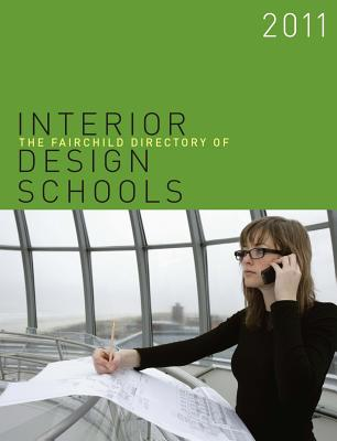 The Fairchild Directory of Interior Design Schools -