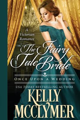 The Fairy Tale Bride - McClymer, Kelly