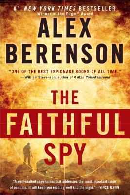 The Faithful Spy - Berenson, Alex