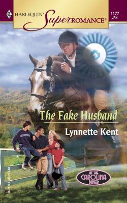 The Fake Husband - Kent, Lynnette