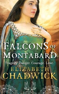 The Falcons Of Montabard - Chadwick, Elizabeth