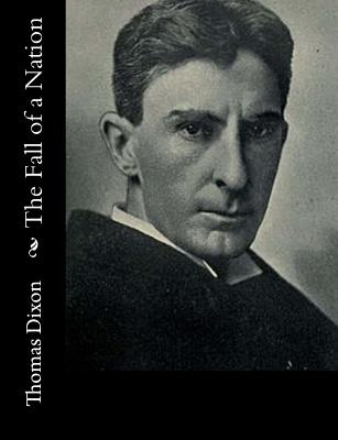 The Fall of a Nation - Dixon, Thomas