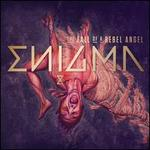 The Fall of a Rebel Angel [Bonus Track]