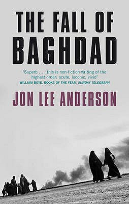 The Fall of Baghdad - Anderson, Jon Lee