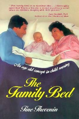 The Family Bed - Thevenin, Tine, and Lansky, Vicki, and Lansky, Vickey