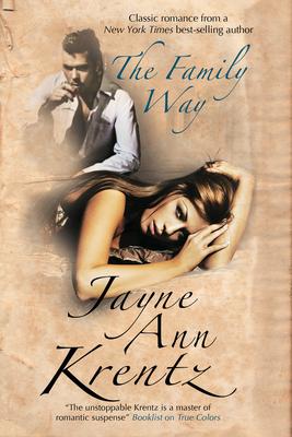 The Family Way - Krentz, Jayne Ann