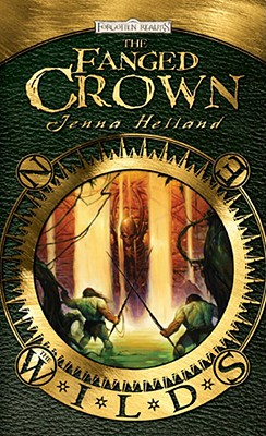 The Fanged Crown the Wilds - Helland, Jenna