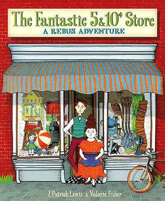 The Fantastic 5 & 10 Cent Store: A Rebus Adventure - Lewis, J Patrick