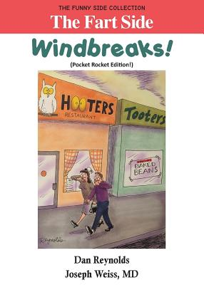 The Fart Side - Windbreaks! Pocket Rocket Edition: The Funny Side Collection - Weiss, Joseph