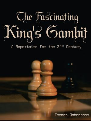 The Fascinating King's Gambit - Johansson, Thomas