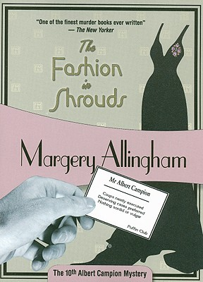 The Fashion in Shrouds - Allingham, Margery