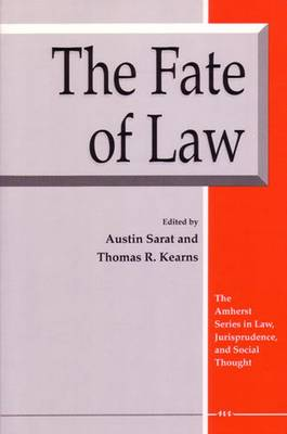 The Fate of Law - Sarat, Austin (Editor)