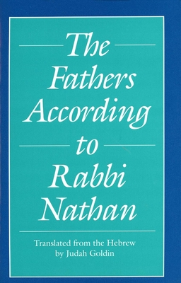 The Fathers According to Rabbi Nathan - Goldin, Judah (Translated by)