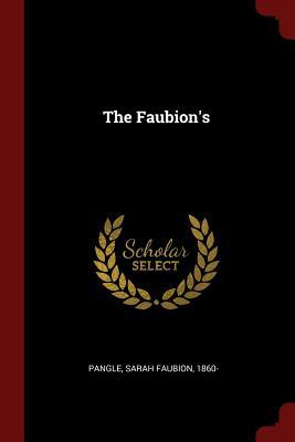 The Faubion's - Pangle, Sarah Faubion