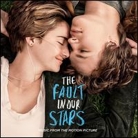 The Fault in Our Stars [Original Motion Picture Soundtrack] - Original Soundtrack