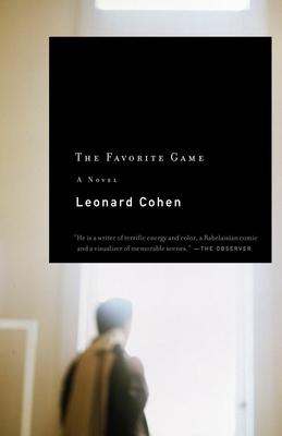 The Favorite Game - Cohen, Leonard