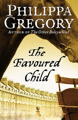 The Favoured Child - Gregory, Philippa