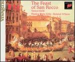 The Feast of San Rocco, Venice 1608 - Annette Sichelschmidt (violin); Christoph Lehmann (organ); David Cordier (falsetto); Edmund Brownless (tenor);...