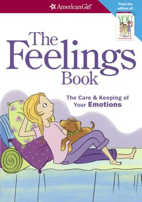 The Feelings Book: The Care & Keeping of Your Emotions - Madison, Lynda, Dr., Ph.D., and Bendell, Norm (Illustrator)