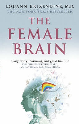 The Female Brain - Brizendine, Louann