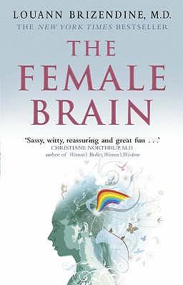 The Female Brain - Brizendine, Louann