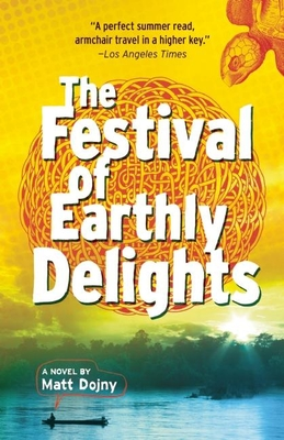 The Festival of Earthly Delights - Dojny, Matt