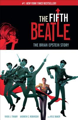 The Fifth Beatle: The Brian Epstein Story Expanded Edition - Tiwary, Vivek J