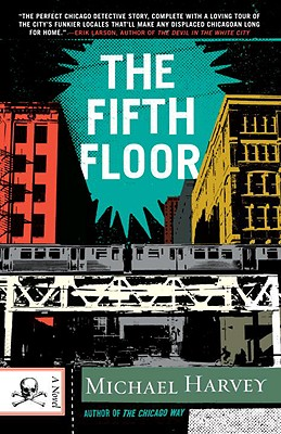 The Fifth Floor: A Michael Kelley Novel - Harvey, Michael, Mr.