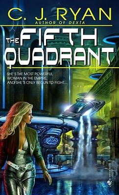 The Fifth Quadrant - Ryan, C J