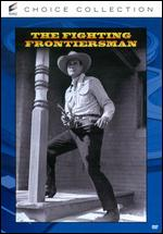 The Fighting Frontiersman - Derwin M. Abrahams