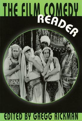 The Film Comedy Reader - Rickman, Gregg (Editor)