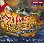 The Film Music of Erich Wolfgang Korngold, Volume 2