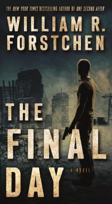 The Final Day: A John Matherson Novel - Forstchen, William R