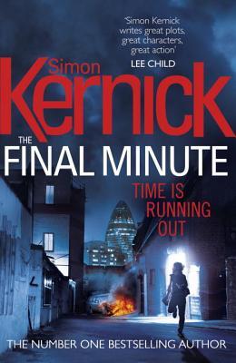 The Final Minute - Kernick, Simon