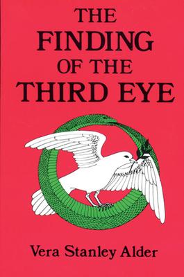 The Finding of the Third Eye - Alder, Vera Stanley