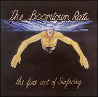 The Fine Art of Surfacing - The Boomtown Rats