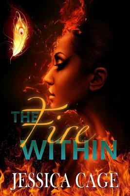 The Fire Within - Cage, Jessica