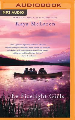 The Firelight Girls - Eby, Tanya (Read by), and McLaren, Kaya