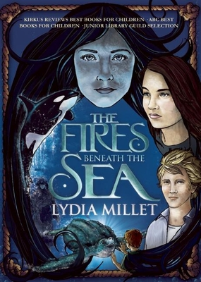 The Fires Beneath the Sea - Millet, Lydia