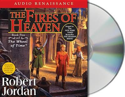 The Fires of Heaven - Jordan, Robert, and Reading, Kate (Read by), and Kramer, Michael (Read by)