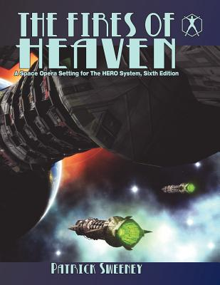 The Fires of Heaven - Sweeney, Patrick