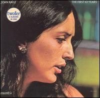 The First 10 Years - Joan Baez