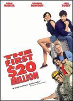 The First $20 Million