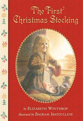 The First Christmas Stocking - Winthrop, Elizabeth