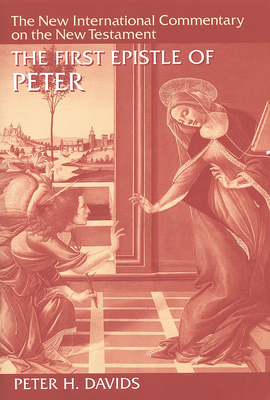 The First Epistle of Peter - Davids, Peter H