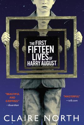The First Fifteen Lives of Harry August - North, Claire