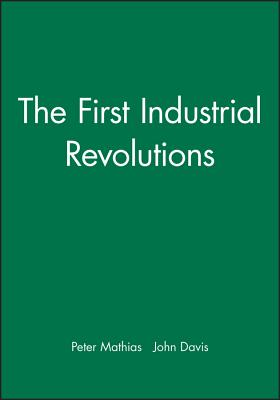 The First Industrial Revolutions - Mathias