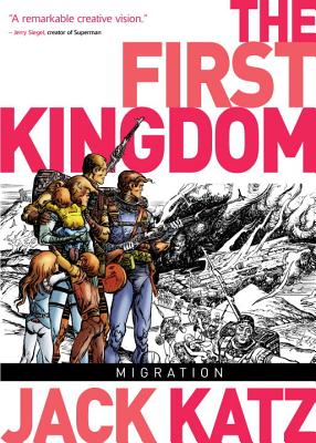 The First Kingdom, Vol 4 - Migration - Katz, Jack