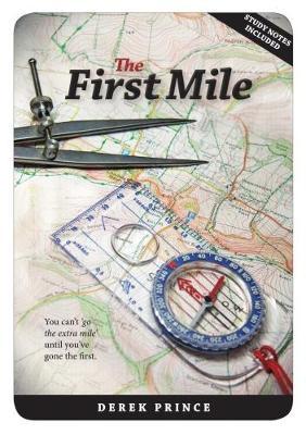 The First Mile - Prince, Derek